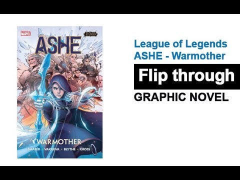 League Of Legends Ashe Warmother Graphic Novel Flip Through Youtube