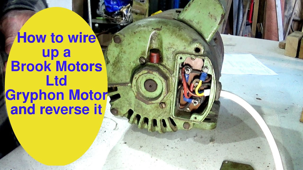 How to wire up a Brook Motors Ltd Gryphon Motor and reverse it - YouTube   Gryphon Wiring Diagram      YouTube