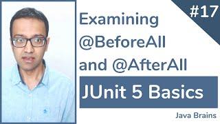JUnit 5 Basics 17 - Examining BeforeAll and AfterAll