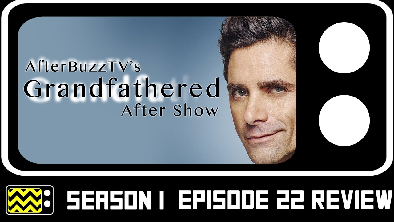 Download Grandfathered Season 1 Episode 22 Review & After Show | AfterBuzz TV