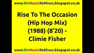 Rise To The Occasion (Hip Hop Mix) - Climie Fisher | 80s Club Mixes | 80s Club Music | 80s Dance Mix