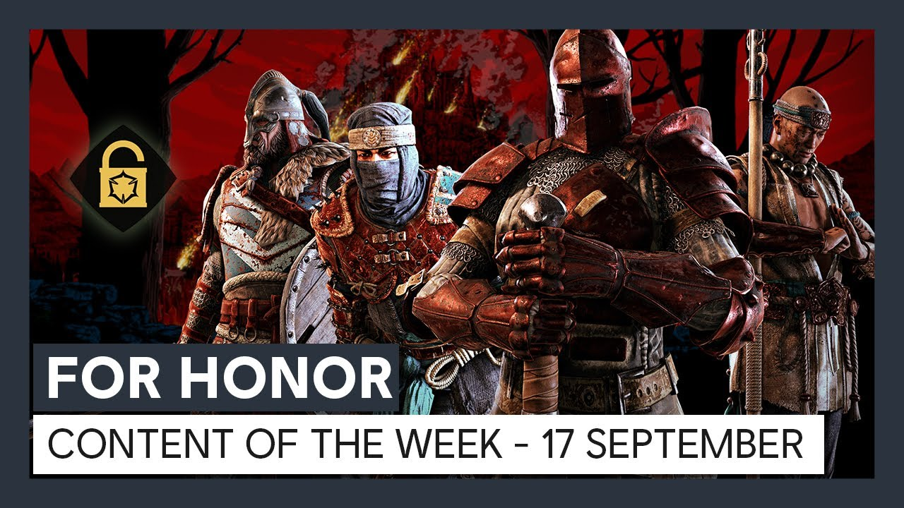 FOR HONOR - CONTENT OF THE WEEK - 17 SEPTEMBER