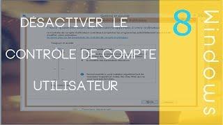 Désactiver le Contrôle de Compte Utilisateur [Windows 7/8]