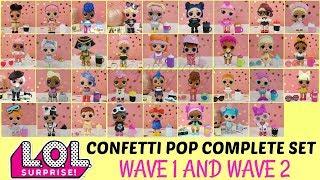 LOL SURPRISE CONFETTI POP COMPLETE SET  Wave 1 and Wave 2