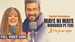 Maye Ni Maye & Aaja Na Sajna   Sachet Parampara Full song   Tune Lyrico