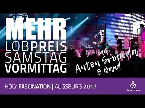 Lobpreis mit Anton Svoboda und Band (Samstag Morgen der MEHR 2017)