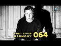 Download Andrew Rayel - Find Your Harmony Radioshow #064 MP3 song and Music Video