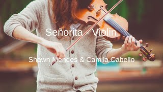 Shawn Mendes, Camila Cabello - Señorita - Violin Sheet Music