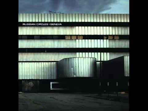Russian Circles - Geneva [Full Album]