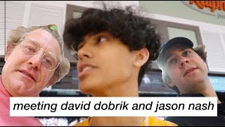 meeting my competition... David Dobrik and Jason Nash