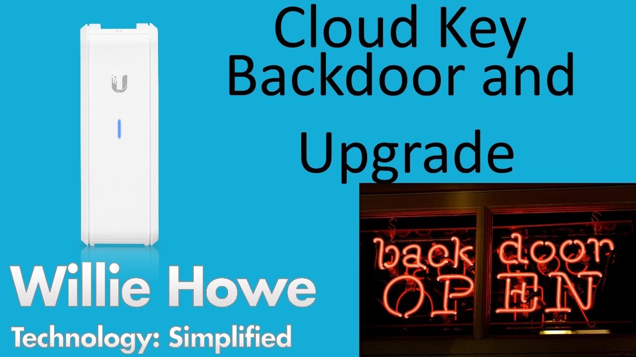 UniFi Cloud Key Backdoor & 0 6 0 Upgrade!