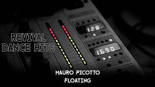 Mauro Picotto - Floating [HQ]