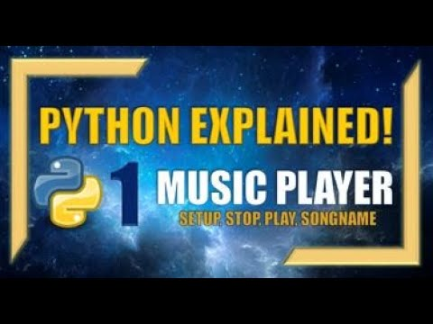 Python: Create Your Own Music Player! (Part 1) - Set-up, Stop, Play, Songname