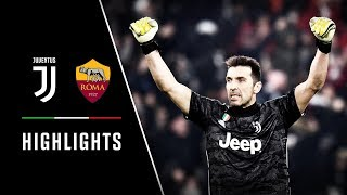 Coppa Italia Highlights: Juventus Vs Roma - 3-1 - Semi-final State Of Mind!