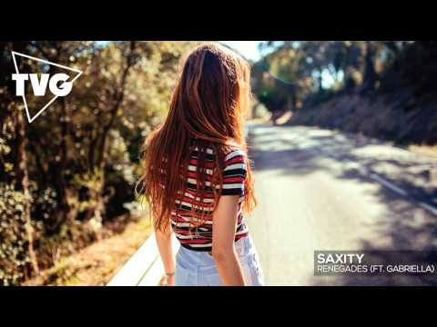 SAXITY -Renegades (ft. Gabriella)