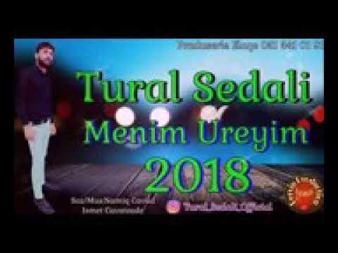 Tural sedali Menim Ureyim 2018