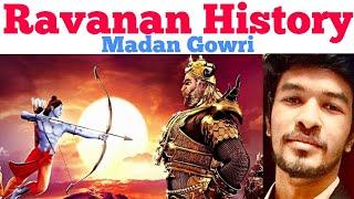 Ravanan History | Tamil | Madan Gowri | MG