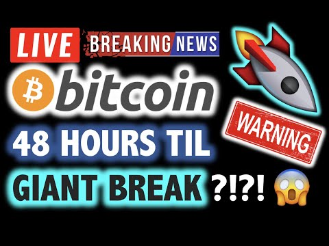 BITCOIN 💥48 HOURS UNTIL GIANT BREAK OUT???❗️LIVE Crypto Analysis TA & BTC Cryptocurrency Price News