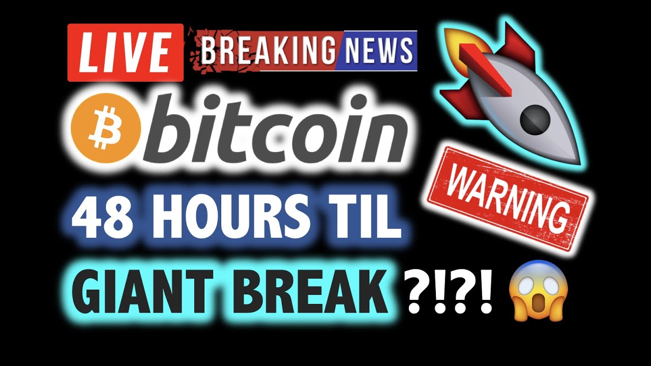 BITCOIN ?48 HOURS UNTIL GIANT BREAK OUT???❗️LIVE Crypto Analysis TA & BTC Cryptocurrency Price N