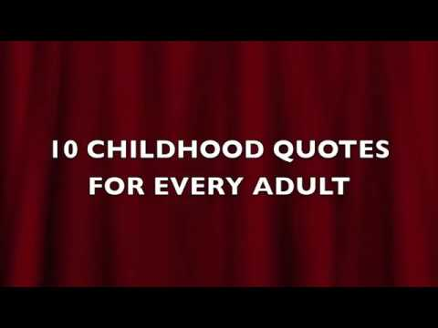 childhood quotes for every adult