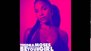 Teedra Moses - Be Your Girl (Kaytranada Edition)