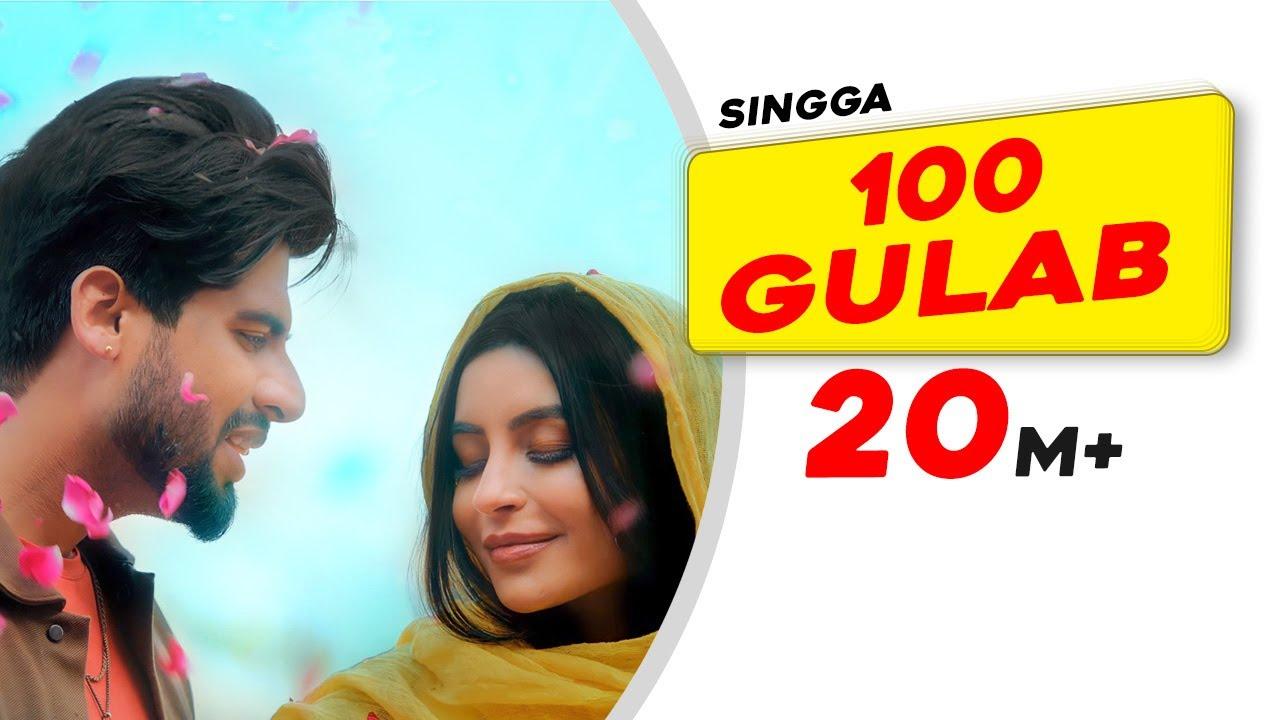 SINGGA: 100 Gulab (Official Video) - Nikkesha - New Punjabi Songs 2021 - Latest Punjabi Songs 2021