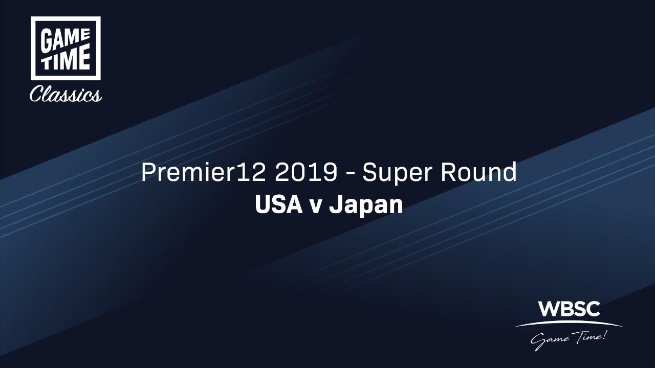USA v Japan - 2019 Premier12 - Super Round