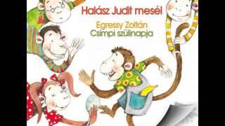 Egressy Zoltan Csimpi szülinapja    hangoskönyv