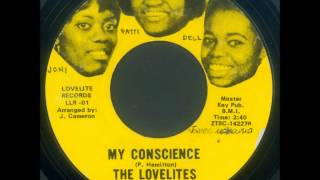 THE LOVELITES   MY CONSCIENCE