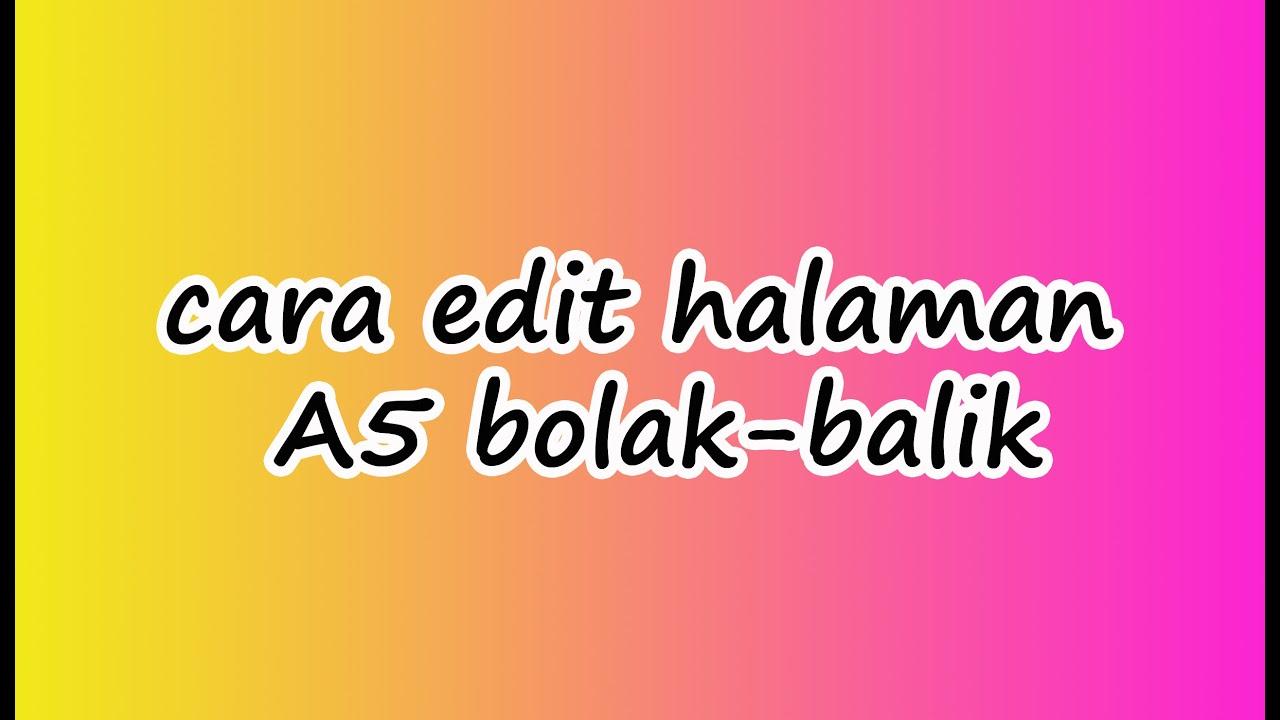 cara EDIT halaman A5 Bolak-Balik (Word 2013) - YouTube