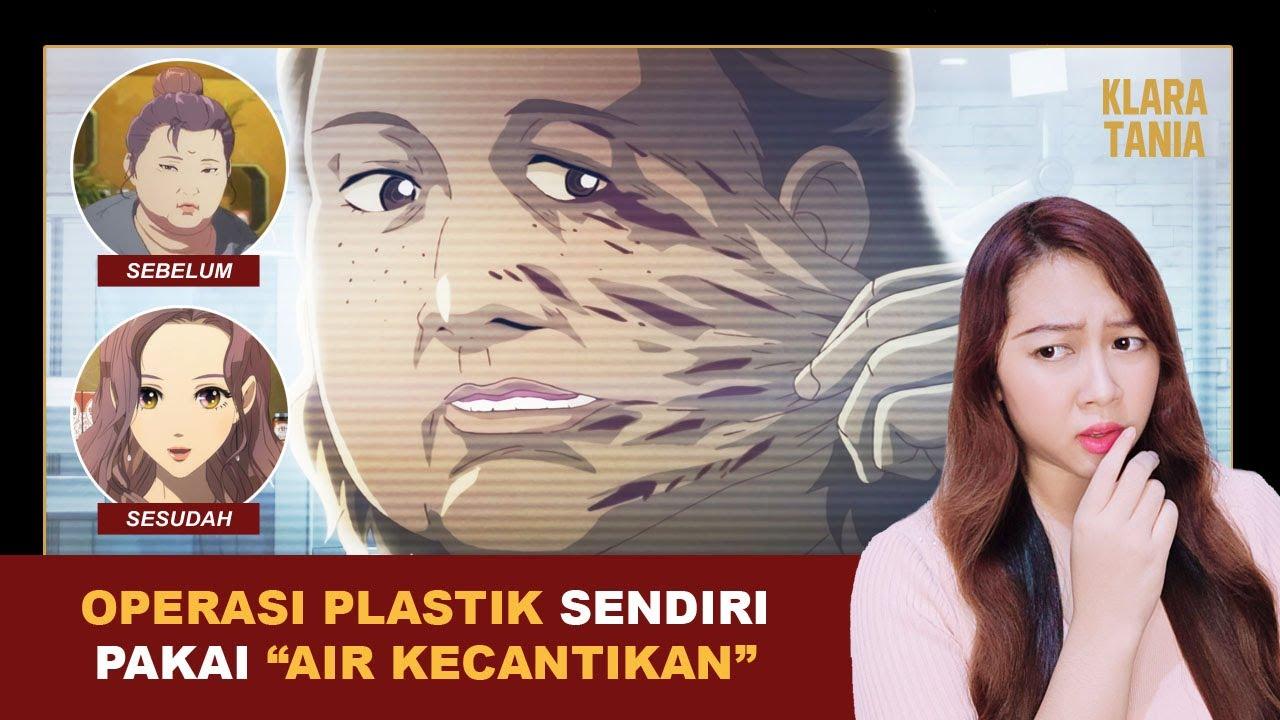 Download OPERASI PLASTIK SENDIRI CUMA PAKAI AIR ?!?! | Alur Cerita Film oleh Klara Tania