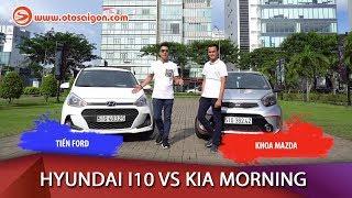 So Sánh Hyundai Grand I10 Vs KIA Morning - Xe Nào Chạy Uber Ngon?