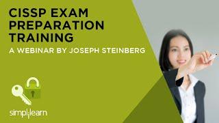 CISSP Exam Preparation Training   Simplilearn Webinar