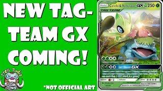 Celebi & Venusaur Tag-Team GX is Coming! (New Pokemon Tag Team GX)