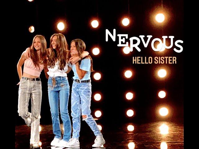 Hello Sister- Nervous (Original Music Video)