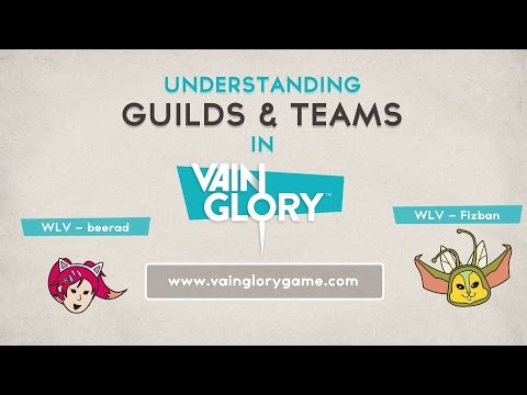 Vainglory - Understanding Guilds & Teams In Vainglory