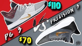nike PG 3 vs Precision 3! 70 Shoe vs Best Performer of 2019!