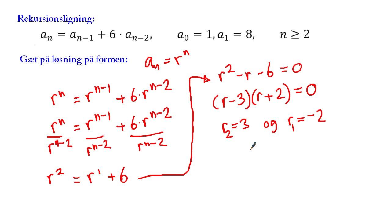 Matematik - Diskret - 02 - Introduktion til homogene lineære rekursionsligninger