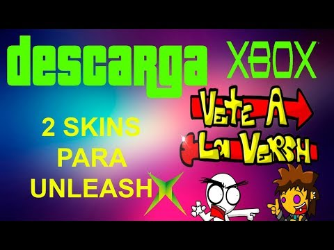 UnleashX Skins) Vete A La Versh para Xbox clásico | KX - Full download