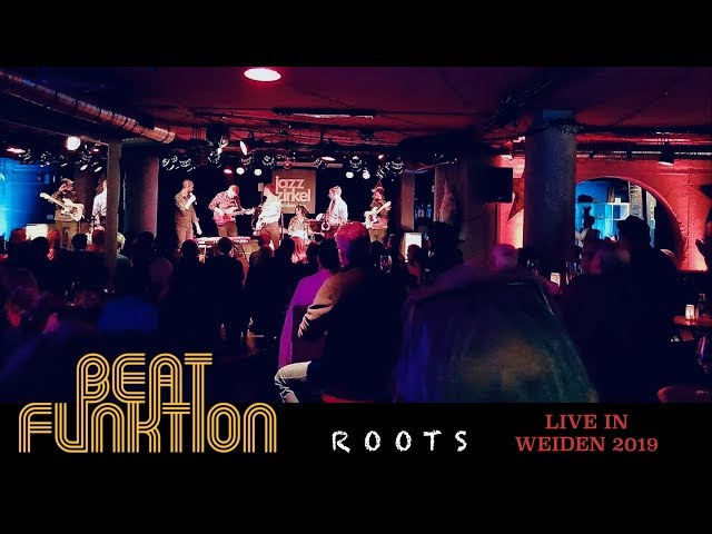 BEAT FUNKTION - ROOTS : Live in Weiden 2019