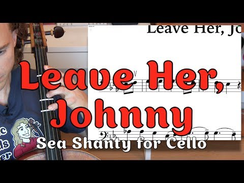Leave Her Johnny Assassin's Creed Sea Shanty Cello Lesson
