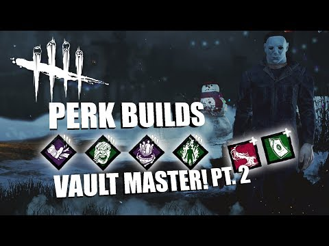 VAULT MASTER! PT. 2 | Dead By Daylight MICHAEL MYERS PERK BUILDS