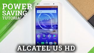 How to Enable Power Saving Mode on ALCATEL U5 HD – Turn On / Off Battery Saver