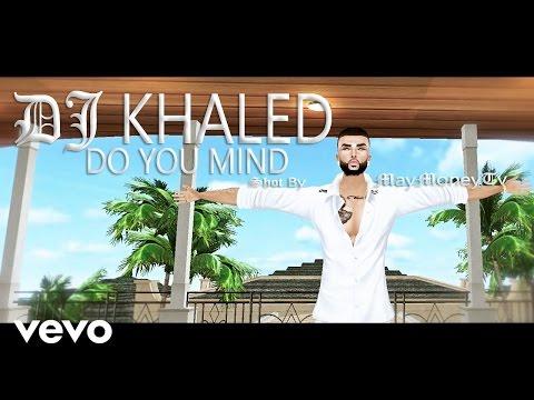 (IMVU) DJ Khaled - Do You Mind Ft.  Nicki Minaj,Chris Brown,August Alsina,Jeremih,Future,Rick Ross