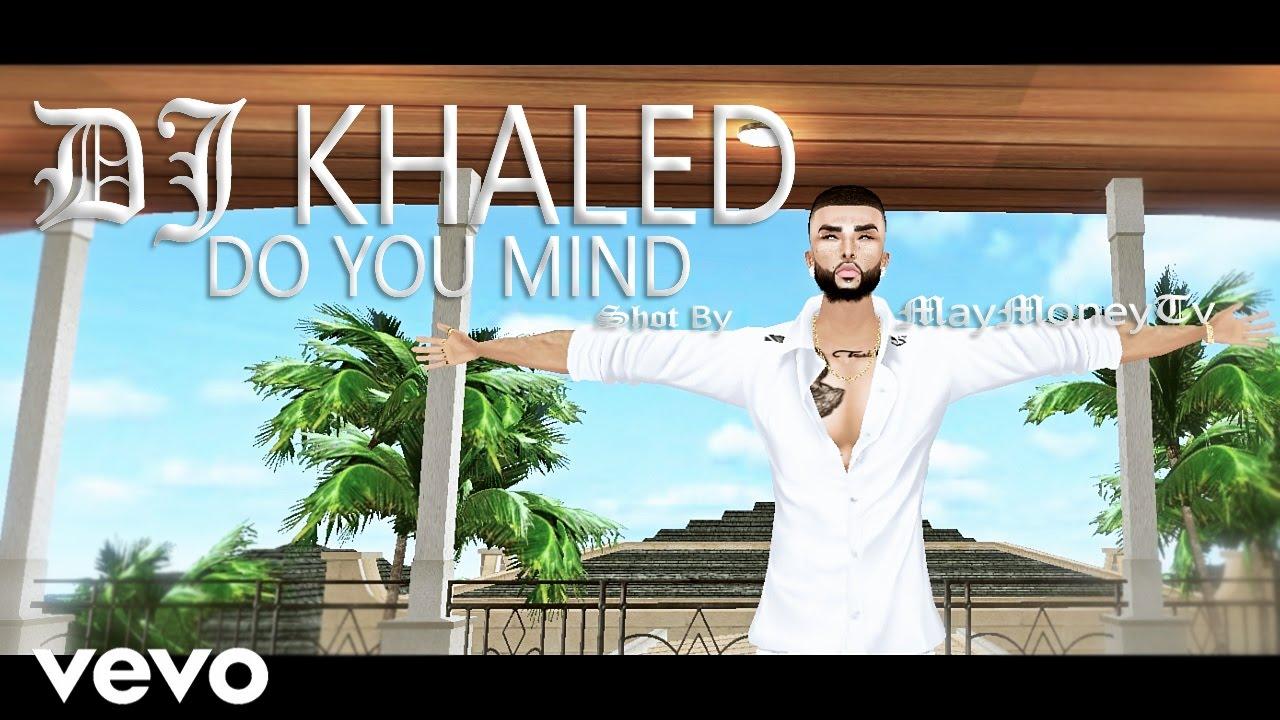 Imvu Dj Khaled Do You Mind Ft Nicki Minaj Chris Brown August Alsina Jeremih Future Rick Ross Youtube