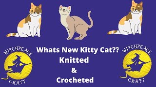 Whats New Kitty Cat..Knitted or Crocheted   ????    #yarnadventures#Internationalcatday