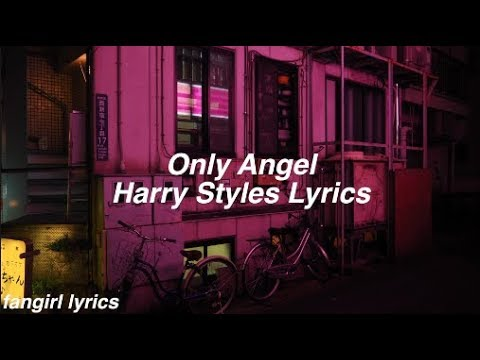 Download Only Angel || Harry Styles Lyrics
