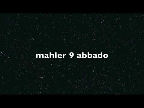Mahler symphony n° 9  Abbado Wiener Philarmoniker Adagio PartIV