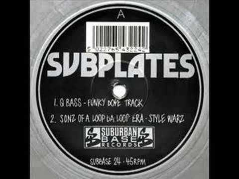 SUBPLATES VOL1 - SONZ OF A LOOP DA LOOP ERA STYLE WARZ