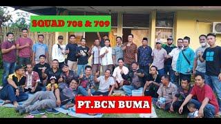 SQUAD 708 And 709 PT. BCN BUMA